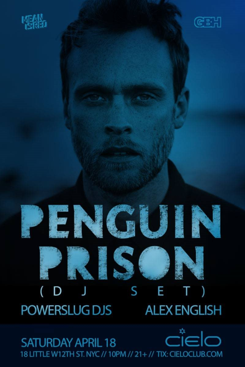 RA Penguin Prison Powerslug DJs & Alex English at Cielo New