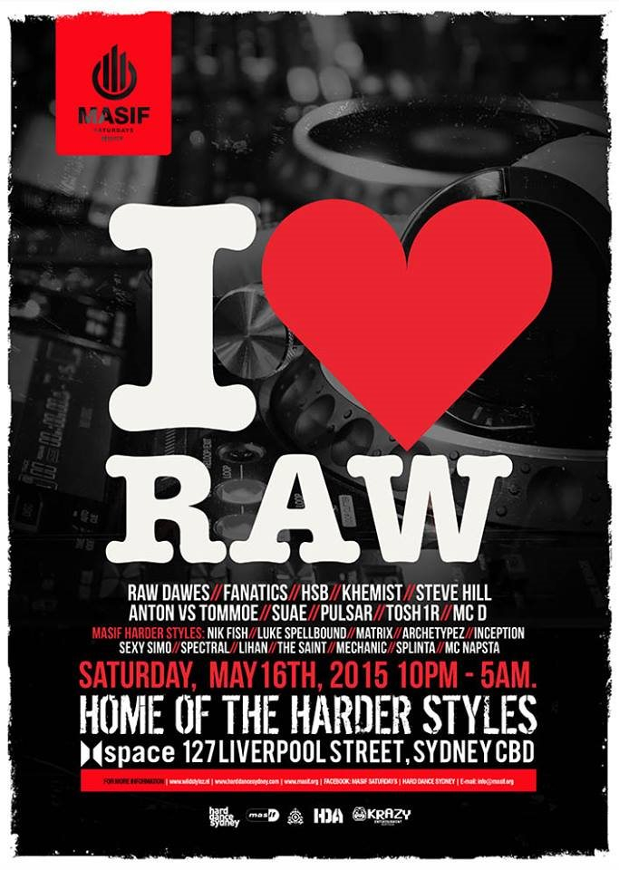 Ra masif saturdays presents i love raw at space sydney 2015 line up thecheapjerseys Choice Image