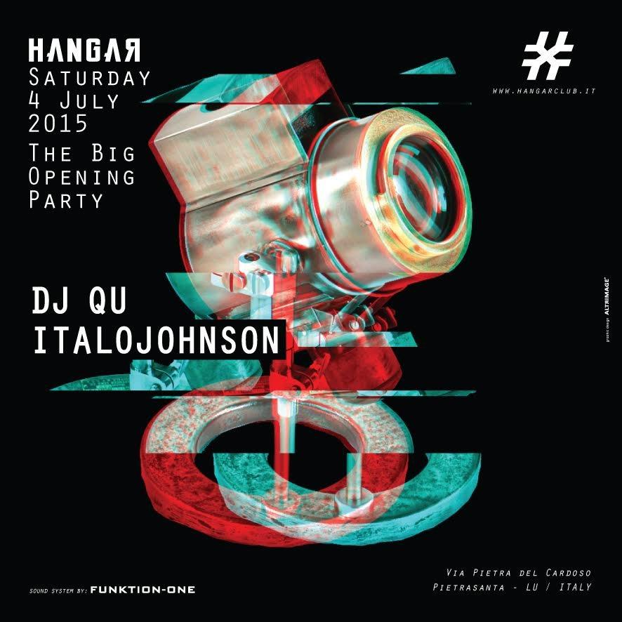 RA: Hangar presents The Big Opening Party with Italojohnson & Dj Qu