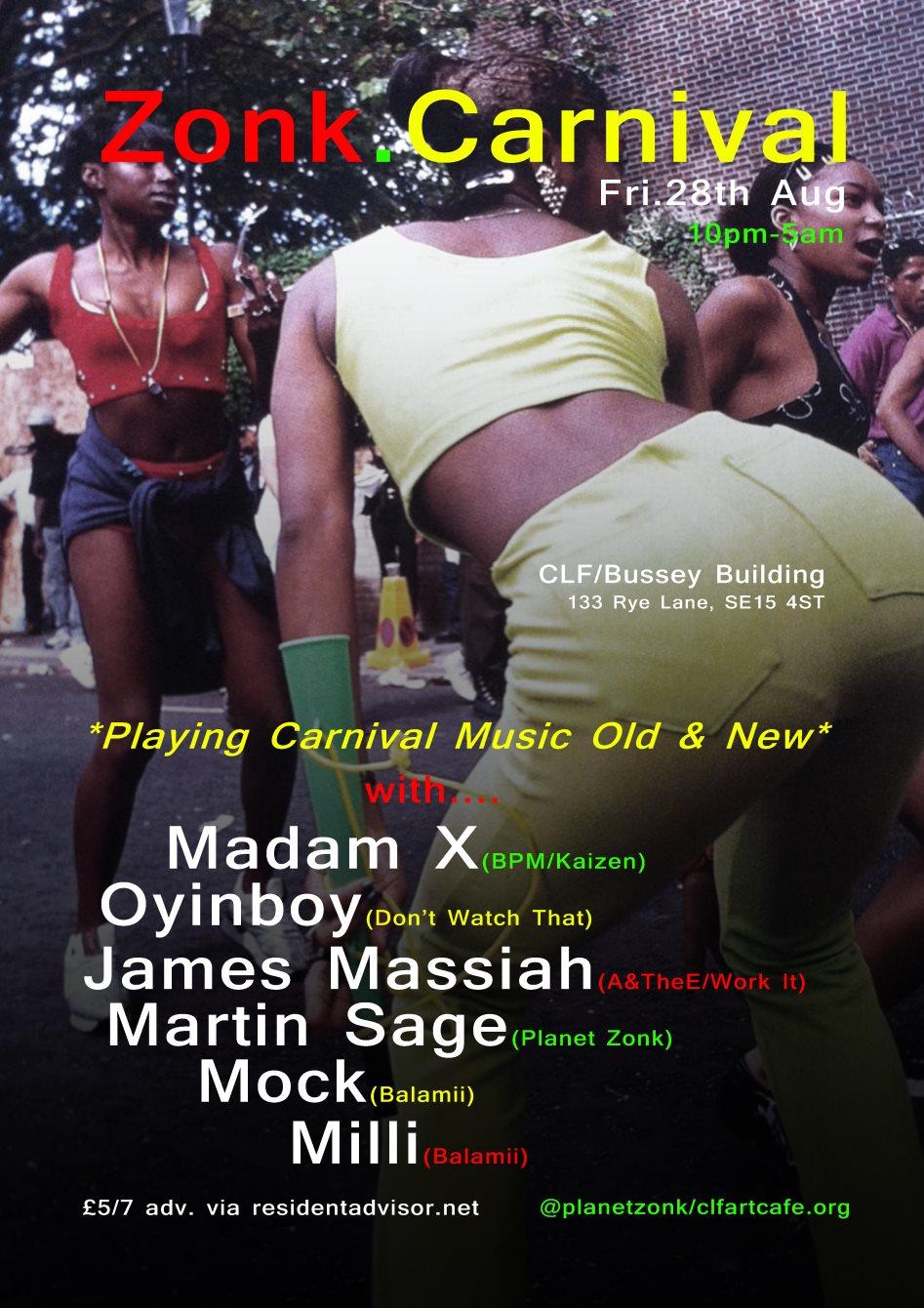 RA: Zonk Carnival with Madam X, Oyinboy, James Massiah ++ Bank
