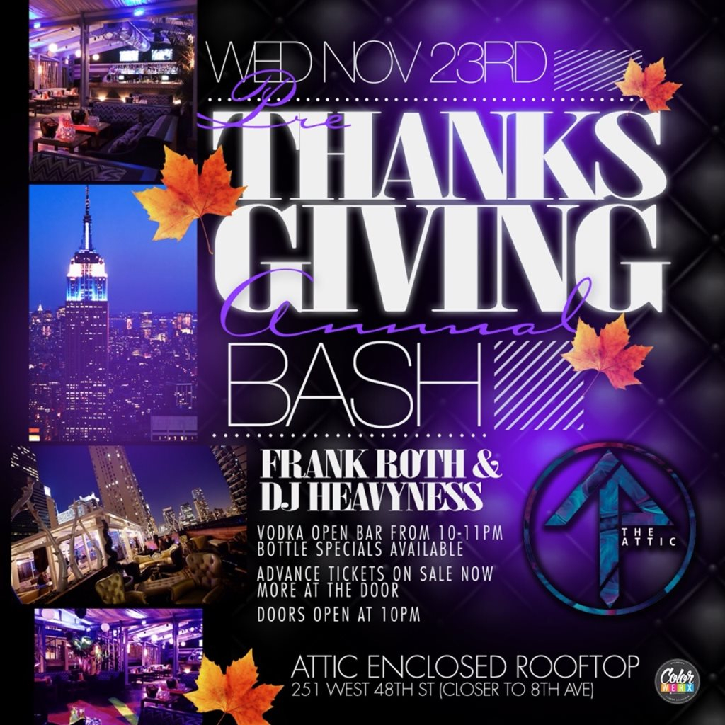 ra thanksgiving eve open bar for 5 at attic rooftop nyc at the