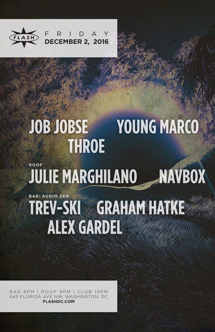 RA: Job Jobse & Young Marco w. Julie Marghilano / Audio Zen at Flash ...