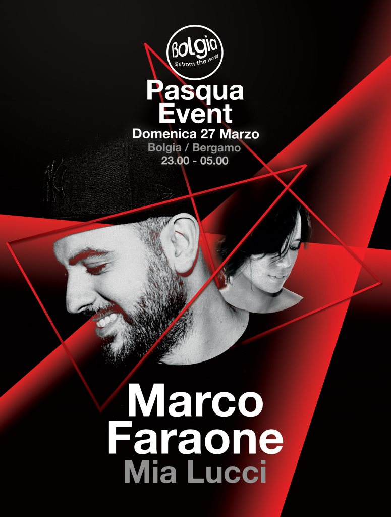 Page 1   27 March 2016   Bergamo   Marco Faraone - Pasqua Event at Bolgia. Published by DjMaverix on Saturday, 26 March 2016 in Clubs and Discoteque (Events)