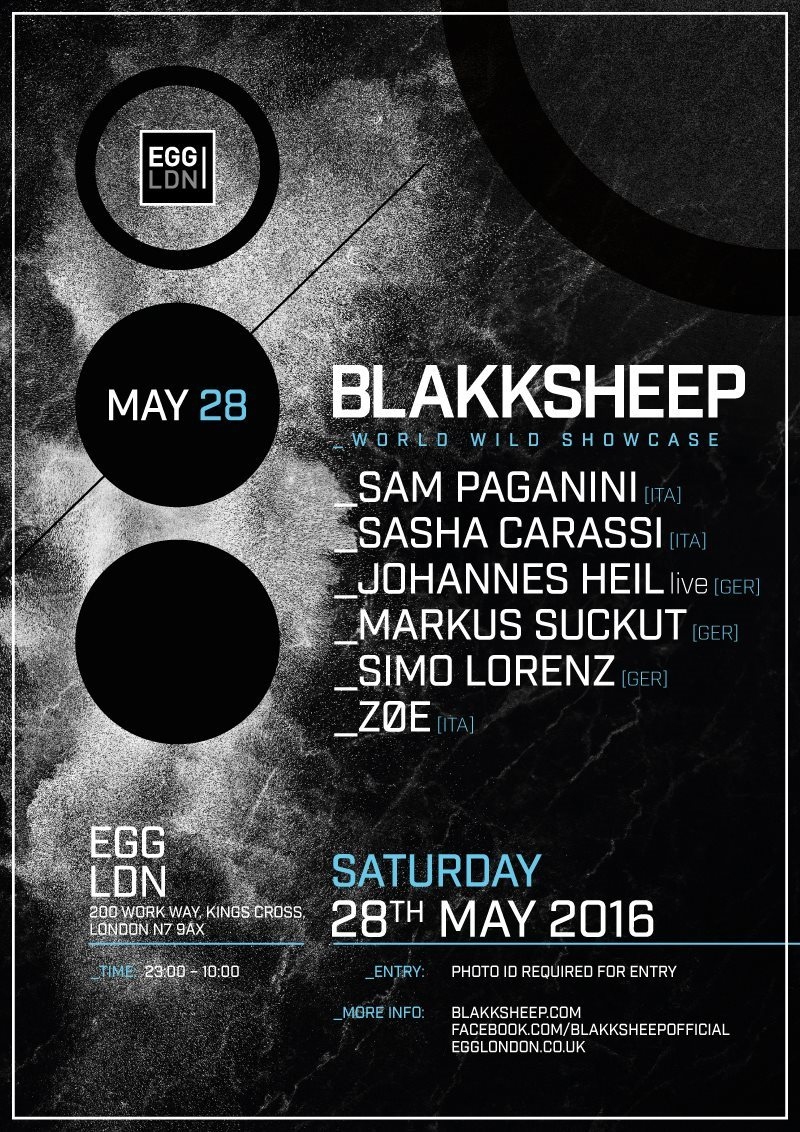 Page 1 | 28 May 2016 | London | Blakksheep Showcase: Sam Paganini, Sasha Carassi, Johanne... Published by DjMaverix on Tuesday, 24 May 2016 in Clubs and Discoteque (Events)