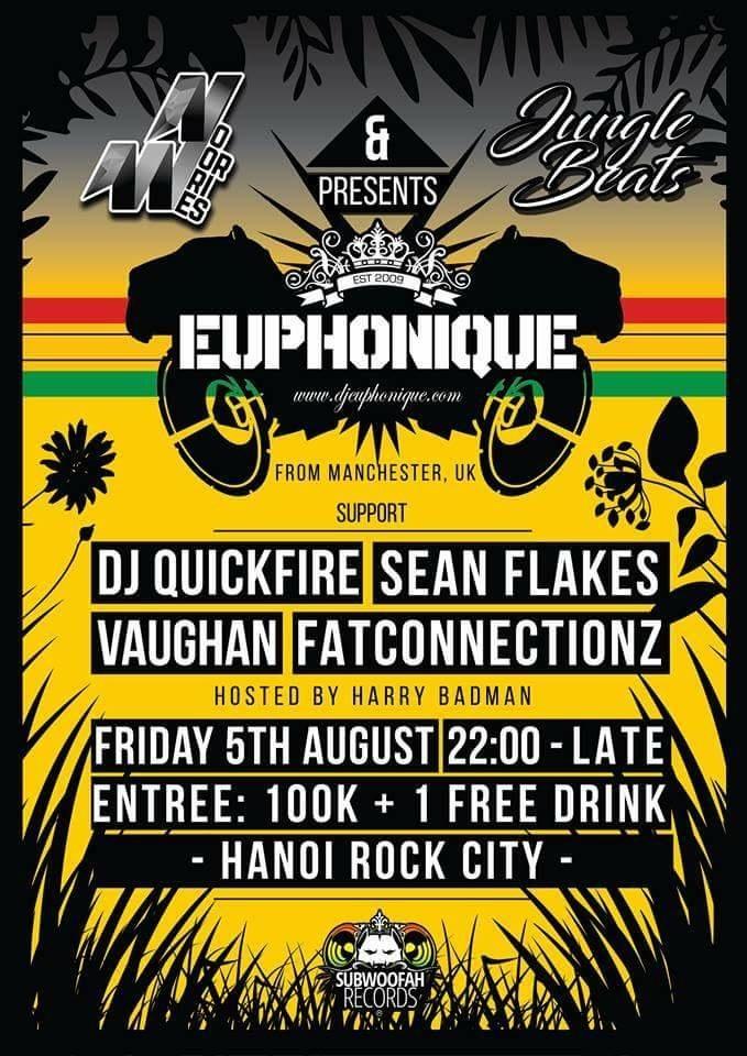 RA: No Worries & Jungle Beats present: Euphonique at Hanoi Rock City
