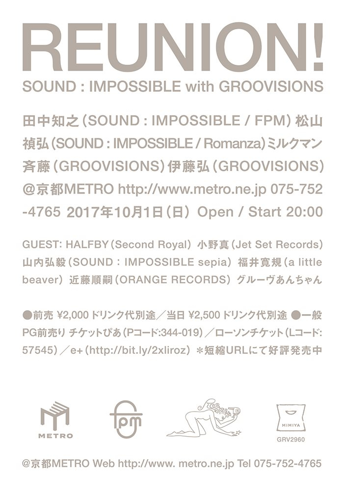 ra reunion sound impossible with groovisions at kyoto metro