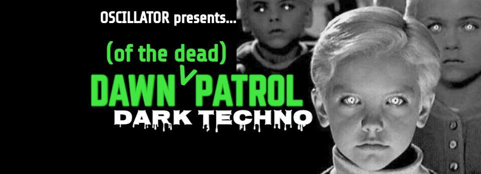 RA: Dawn (of the Dead) Patrol: Late Saturday Aftrhrs Dark