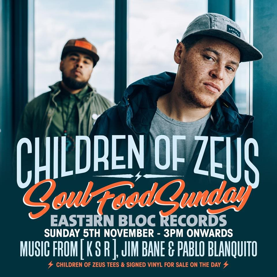 RA: Children of Zeus Soul Food Sunday at Eastern Bloc Records ...