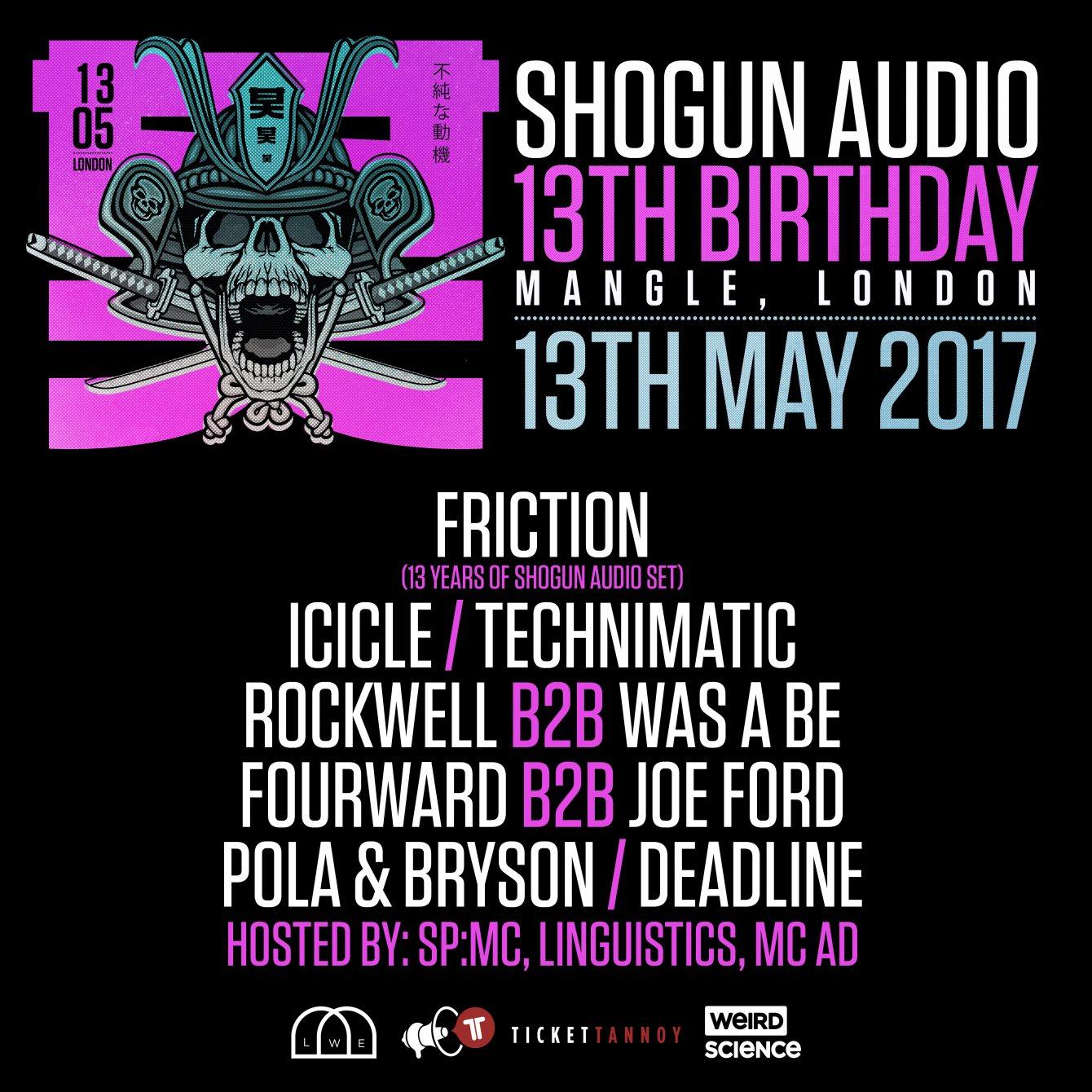 Ra Shogun Audio 13th Birthday At Mangle E8 London 2017 10 Sp Line Up