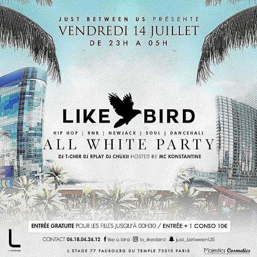 Ra Like A Bird All White Party At L Etage Paris 2017