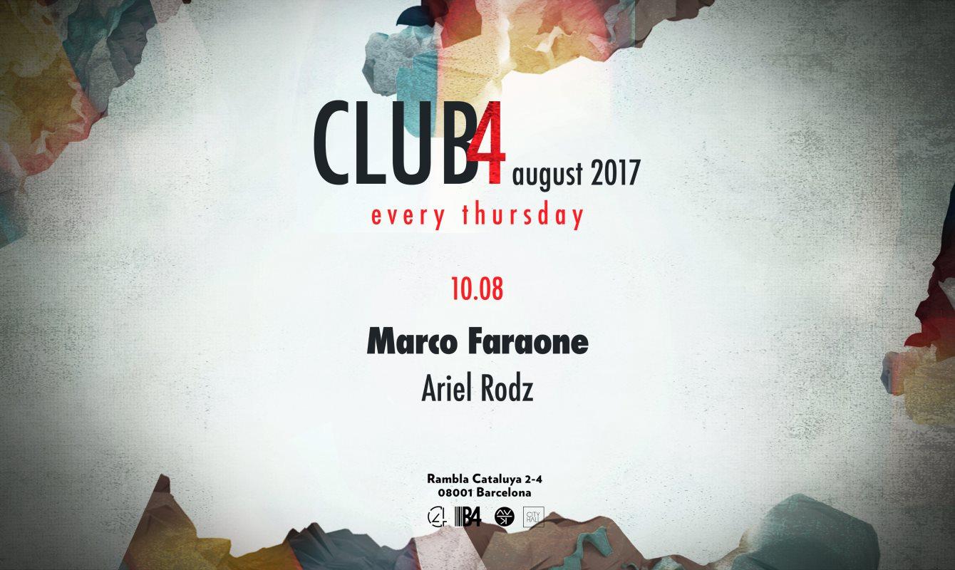 RA: CLUB4 Pres. Marco Faraone, Ariel Rodz at BCLUB, Barcelona (2017)