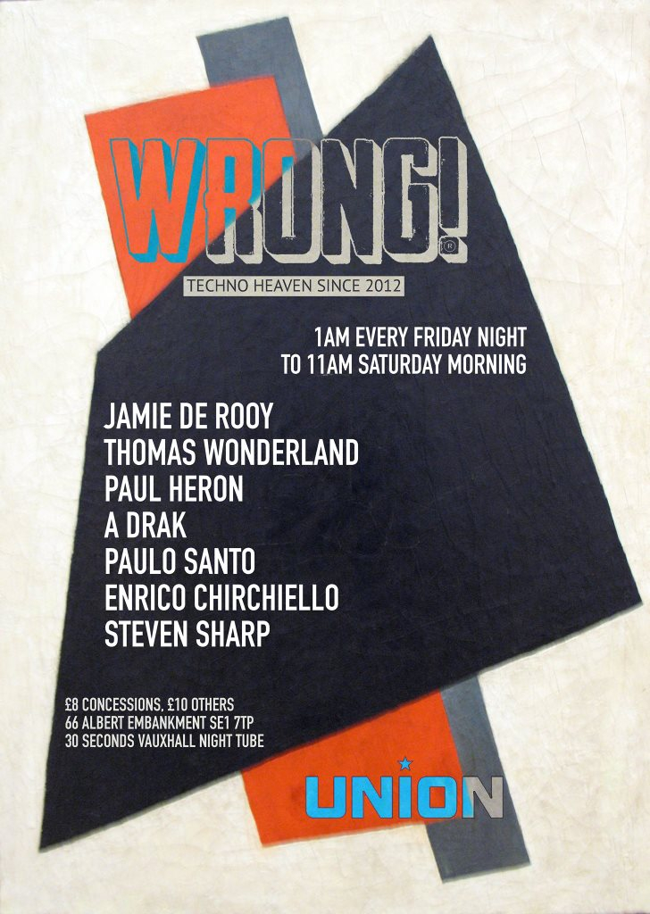 RA: Wrong! Friday Night Afterhours at Union, London (2017)