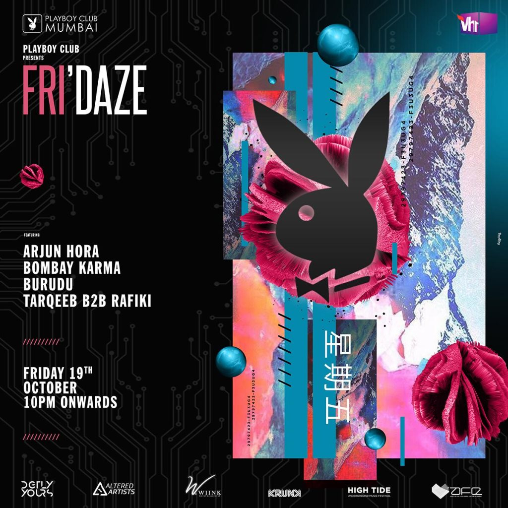 RA: Fri'daze at Playboy Club Mumbai, Mumbai (2018)