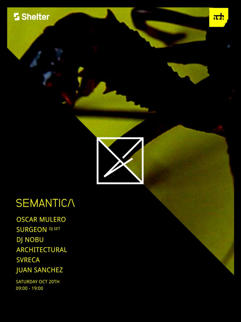 Shelter; Vault Sessions presents Semantica ADE  at Shelter in Amsterdam 20 Oct 2018
