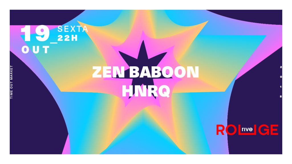 Zen Baboon + Hnrq  at Rive Rouge in Lisbon 19 Oct 2018