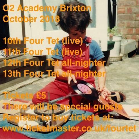 RA: Four Tet DJ All-Nighter at O2 Academy Brixton, London (2018)