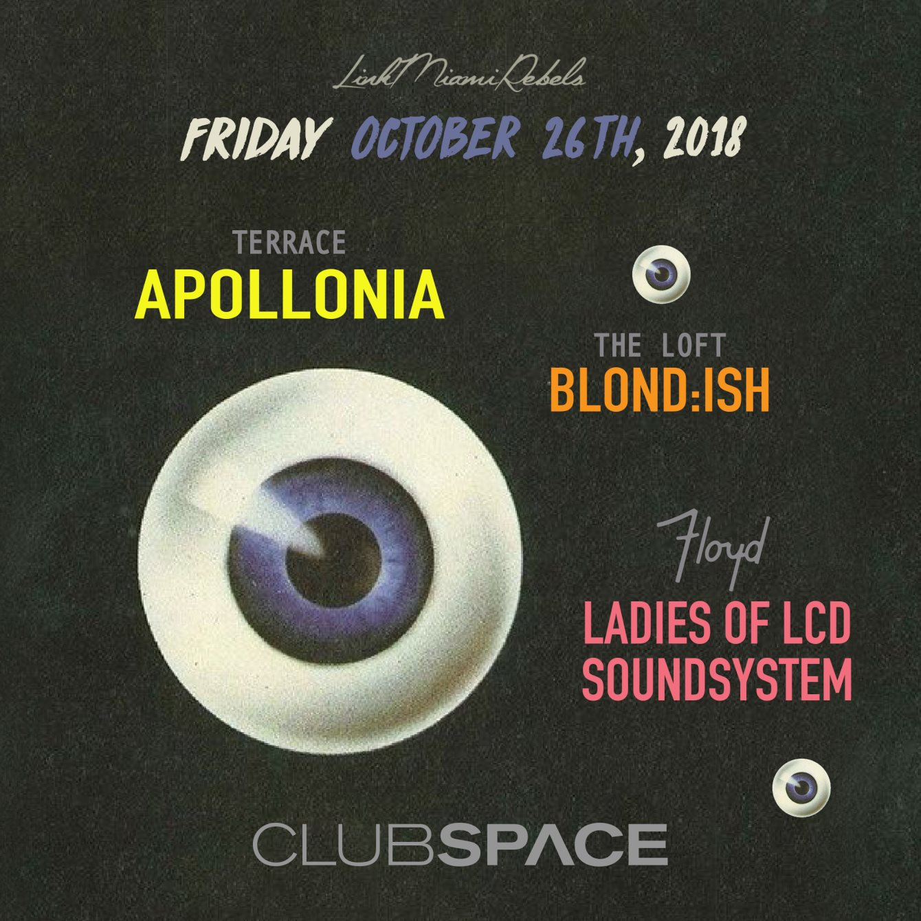 RA: Apollonia on The Space Terrace and Blond:ish at The Loft