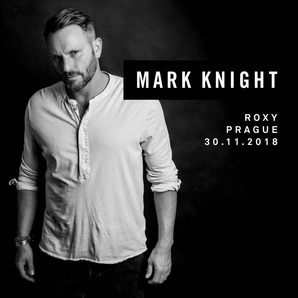 RA: Mark Knight (UK) at Roxy, Prague (2018)