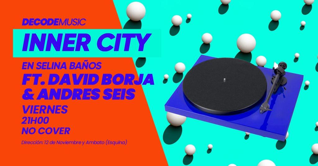 Andres Banos.Ra Inner City Feat David Borja Andres Seis En Selina