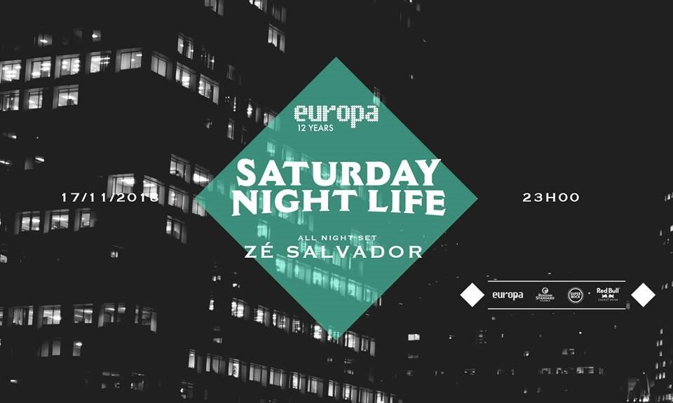 Z� Salvador - All Night Set - Saturday Night Life  at Europa in Lisbon 17 Nov 2018
