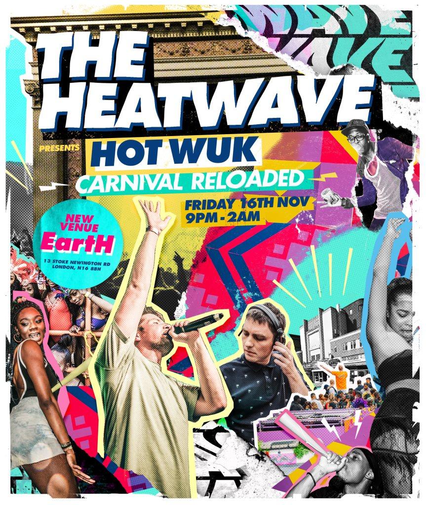 The Heatwave Pres. Hot Wuk Carnival Reloaded