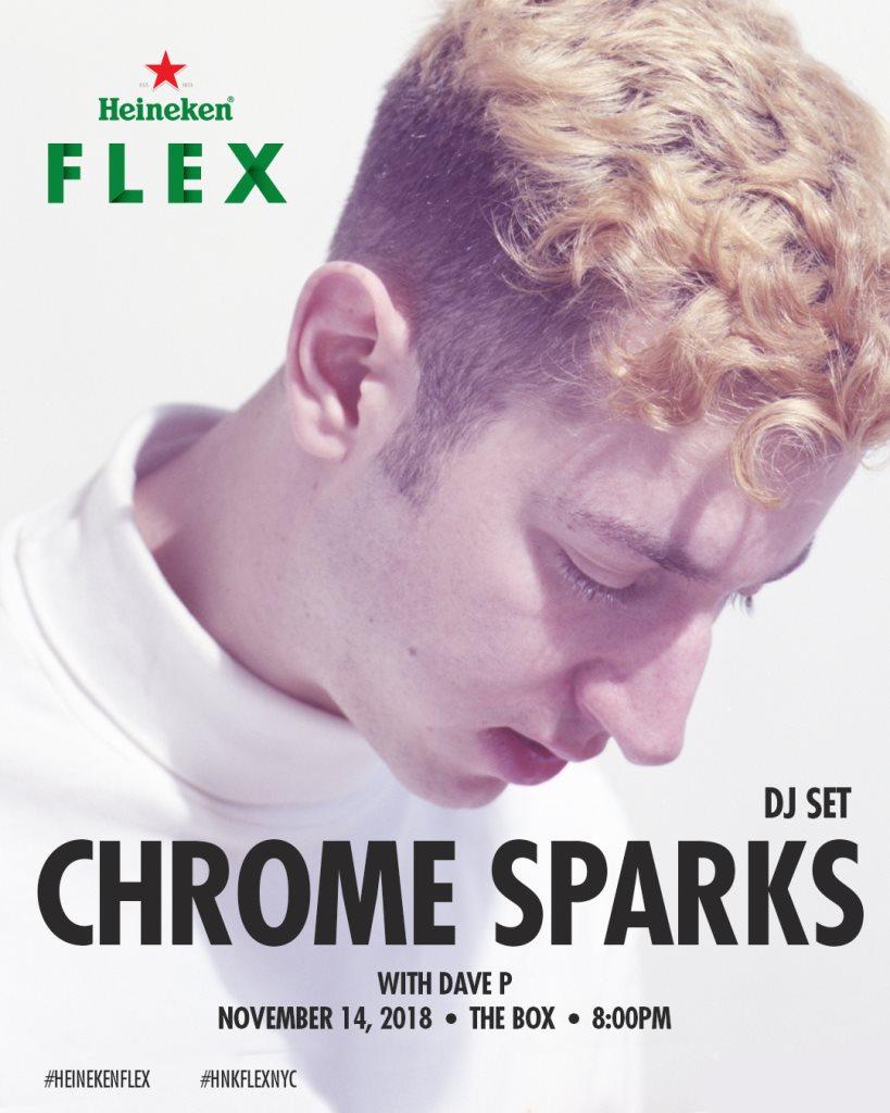 Heineken Flex presents: Chrome Sparks  at The Box in London 14 Nov 2018