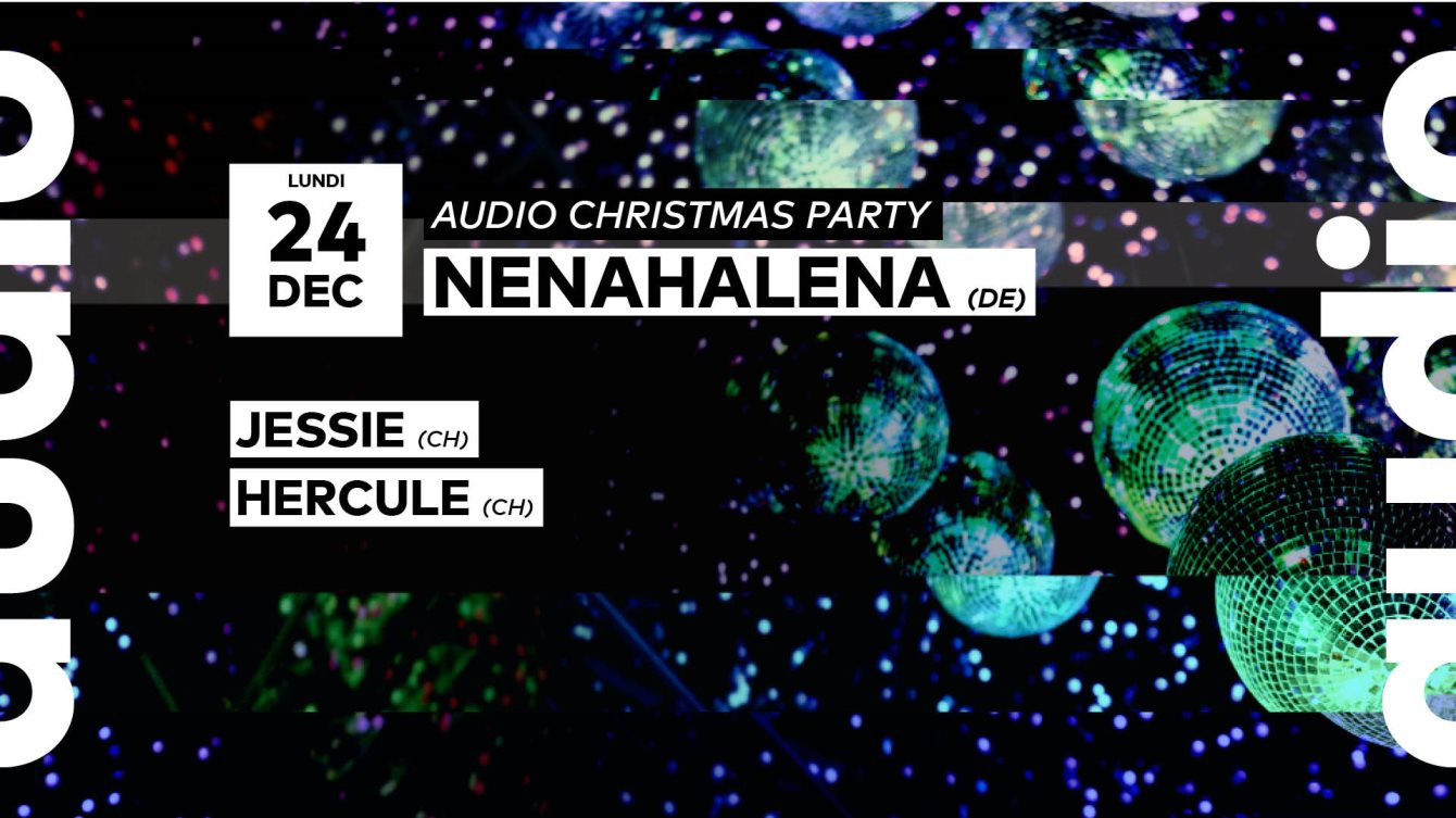 RA: Audio Christmas Party // Nenahalena - Jessie - Hercule at Audio ...