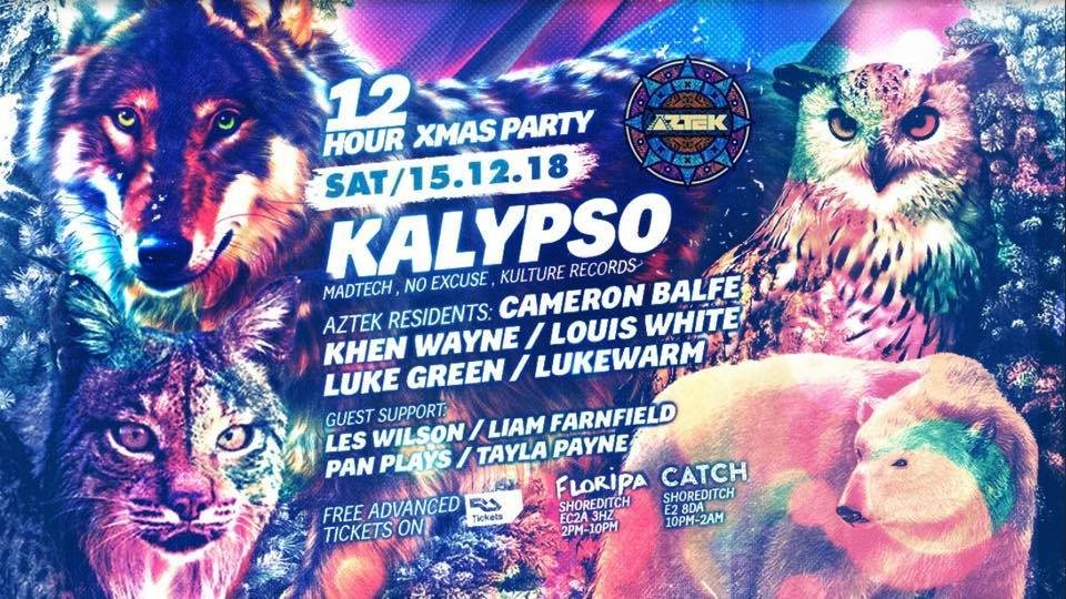 Aztek 12 Hour Xmas Special - Shoreditch Day & Night Party