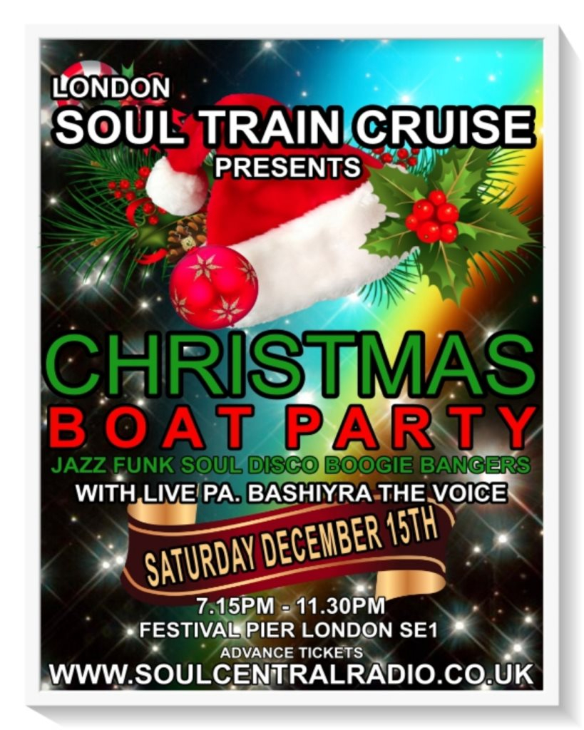 Christmas Boat Party London.Ra London Soul Train Cruise Soul Boat Christmas Special