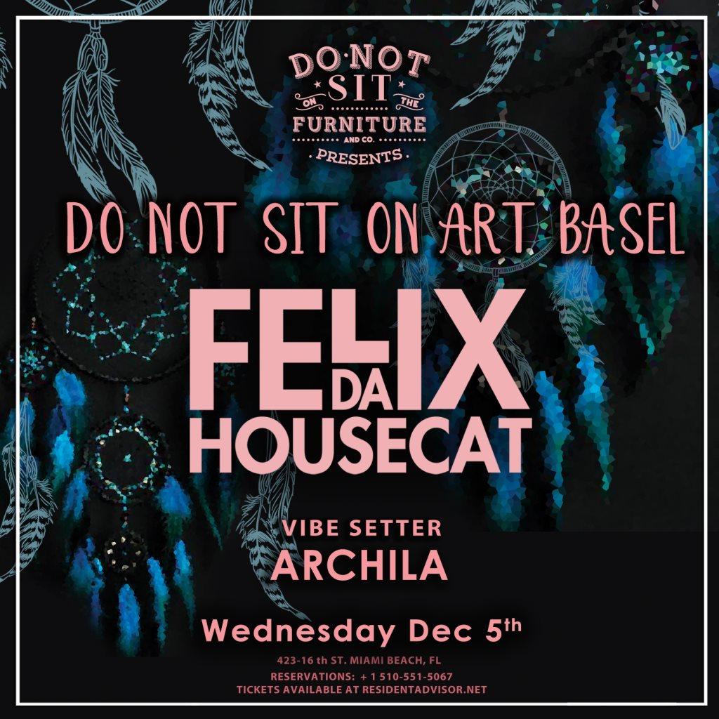 Felix Da Housecat [Art Basel Edition]
