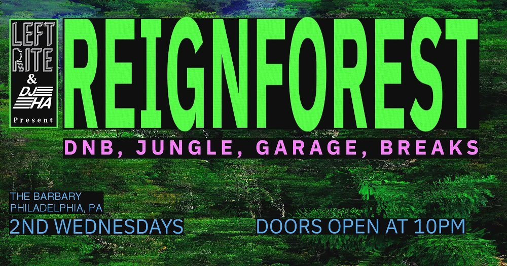 RA: Reignforest [DnB / Breaks / Jungle / Garage] at The Barbary