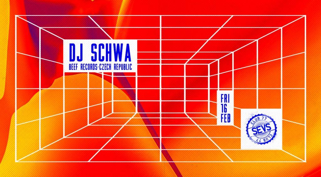 RA: Sevs with DJ Schwa [Beef Records] & Oli_N [Little Beat