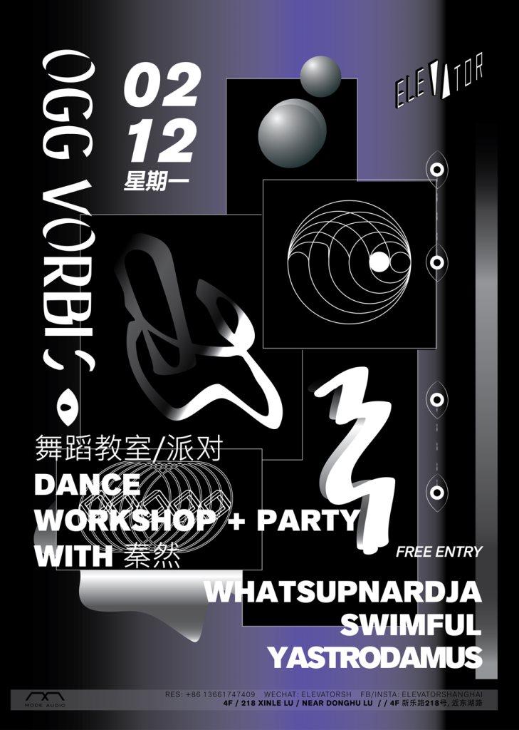 RA: Ogg Vorbis + Dance Workshop at Elevator, Shanghai (2018)