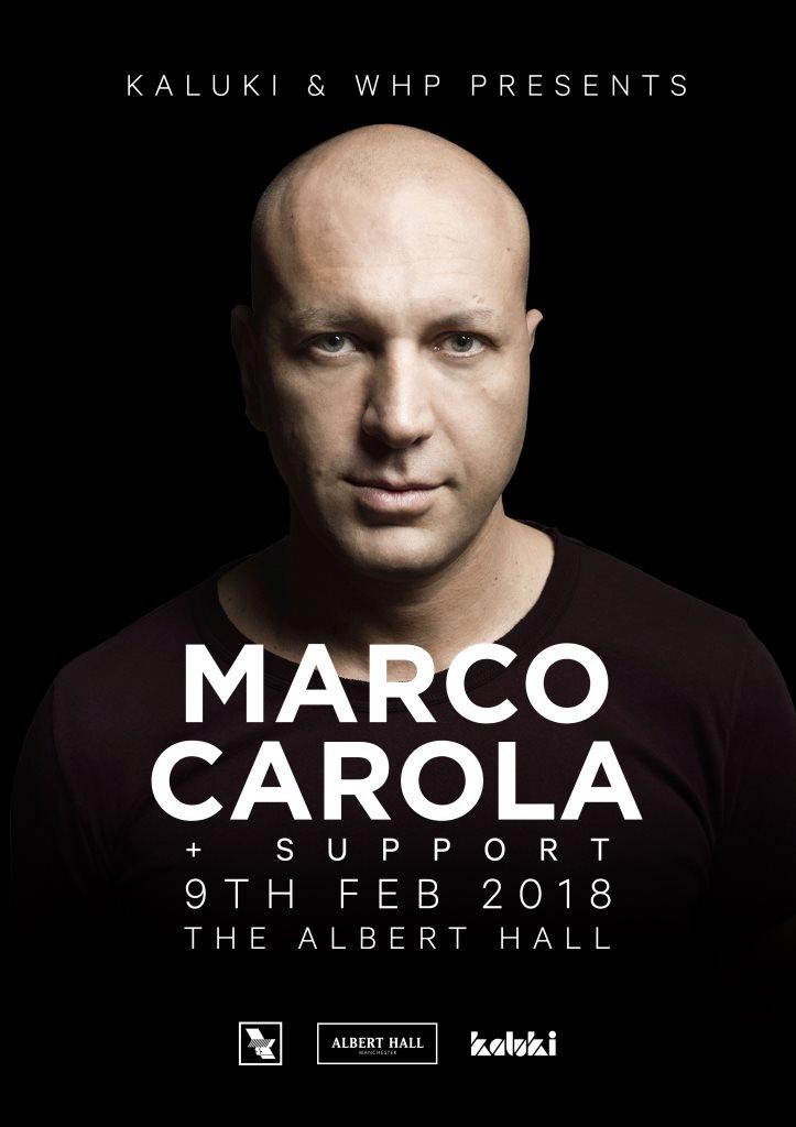 RA: Kaluki & WHP presents Marco Carola at Albert Hall, Manchester