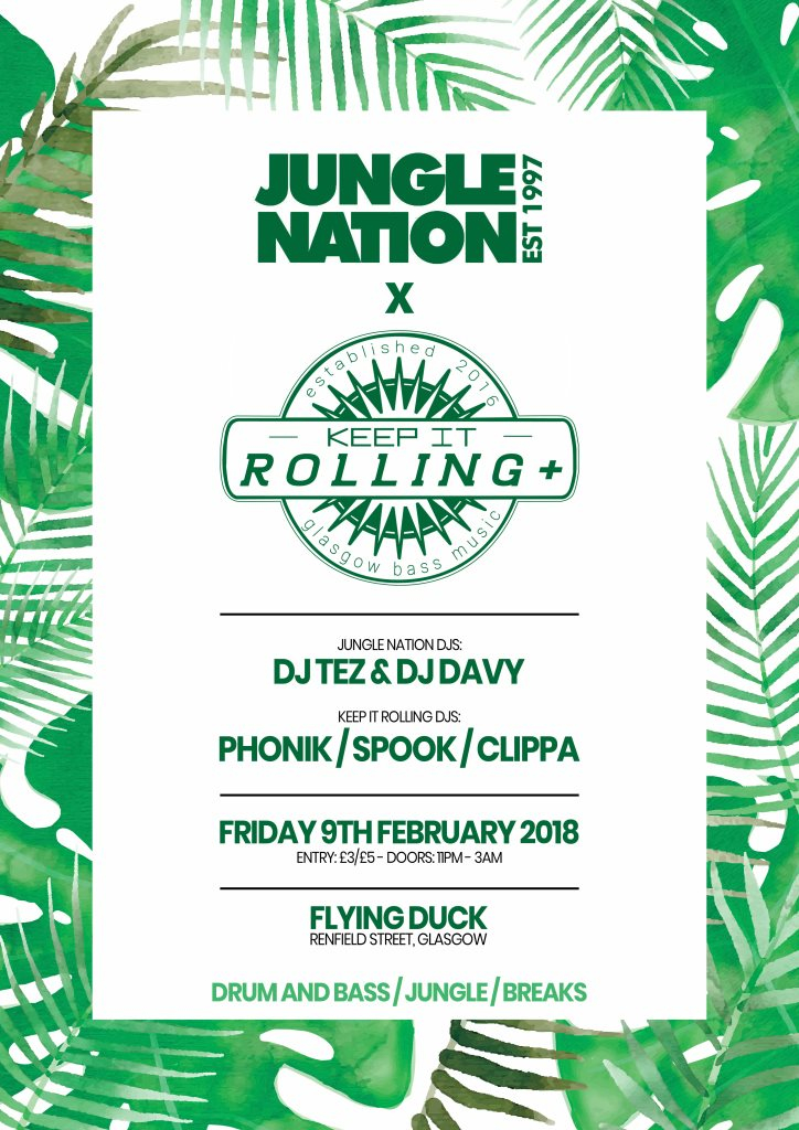 RA: Jungle Nation x Keep it Rolling at The Flying Duck, Glasgow (2018)