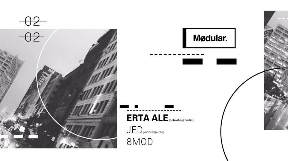 RA: Mødular  presents Erta Ale [Berlin] & Jed at Mødular