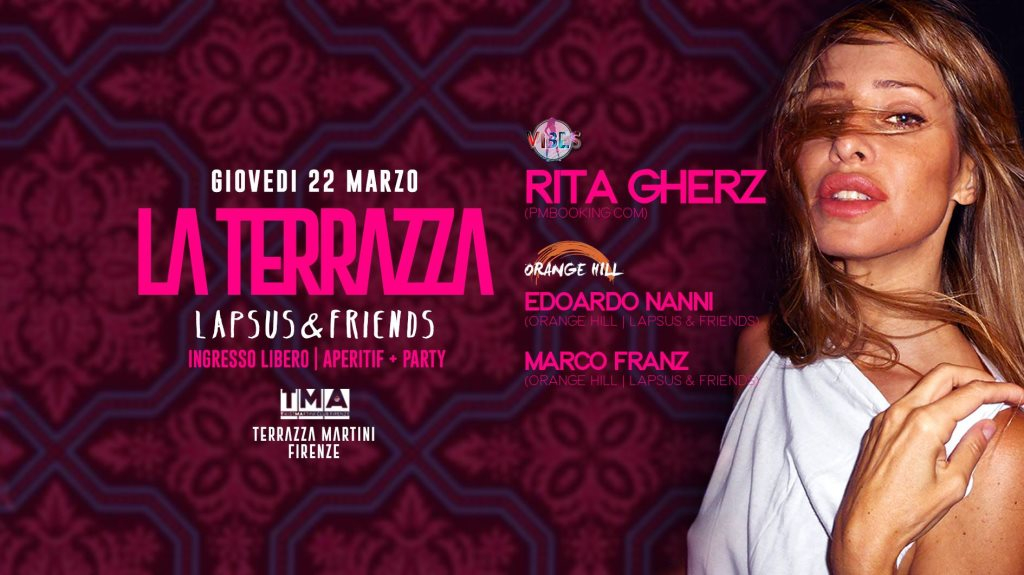 RA: Rita Gherz - Lapsus & Friends at Terrazza Twist Martini, Florence