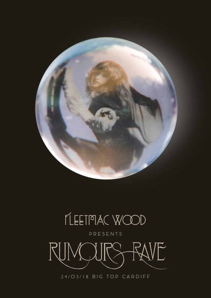 Ra fleetmac wood presents rumours rave cardiff at the big top line up negle Image collections