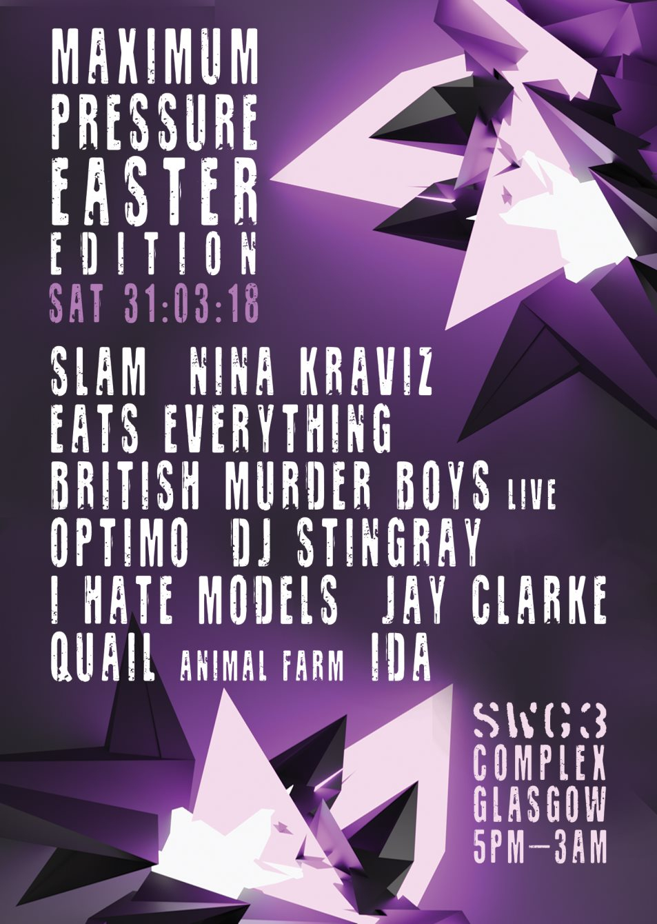 SLAM Announce Artists for Maximum Pressure Easter Special NextFest