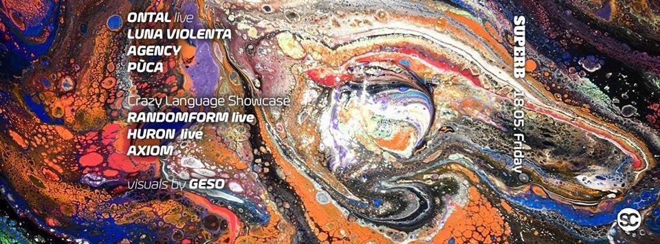 RA: Superb with Ontal Live + Crazy Language Label Showcase