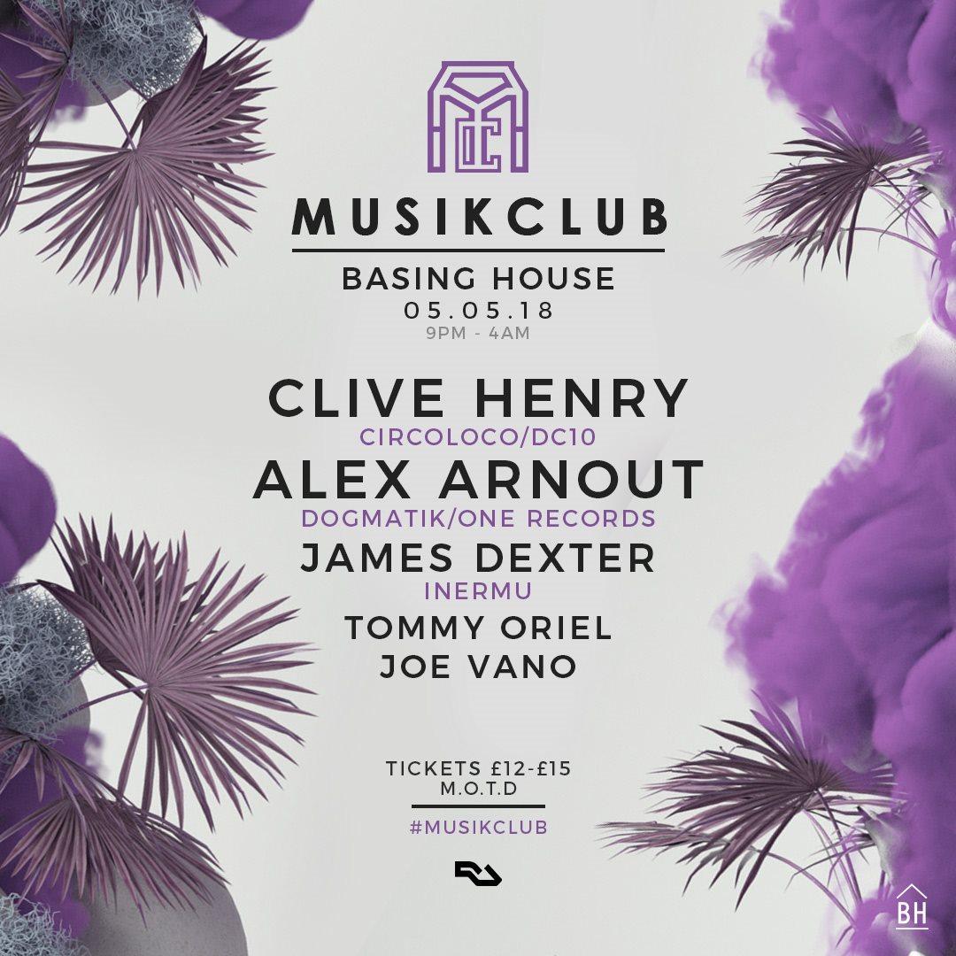 RA: Musik Club presents Clive Henry b2b Alex Arnout + James Dexter ...