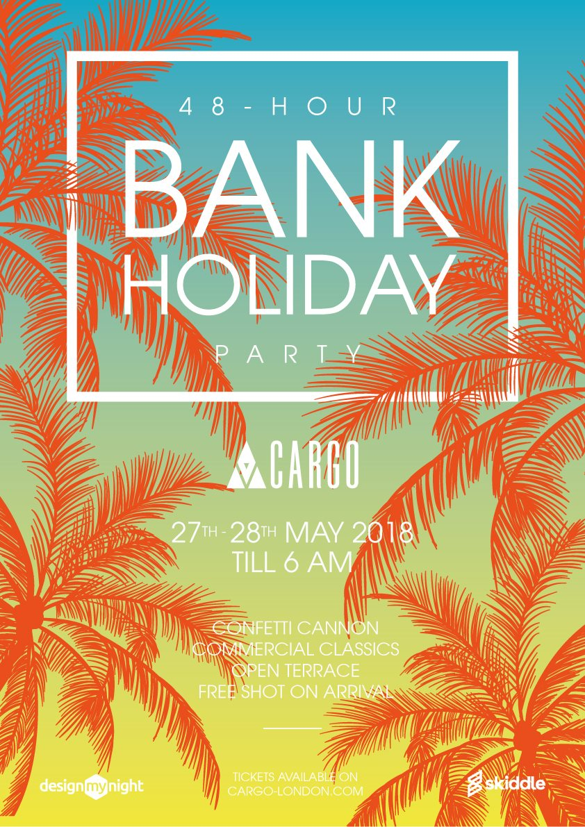 Ra 48 Hour Summer Party At Cargo London 2018
