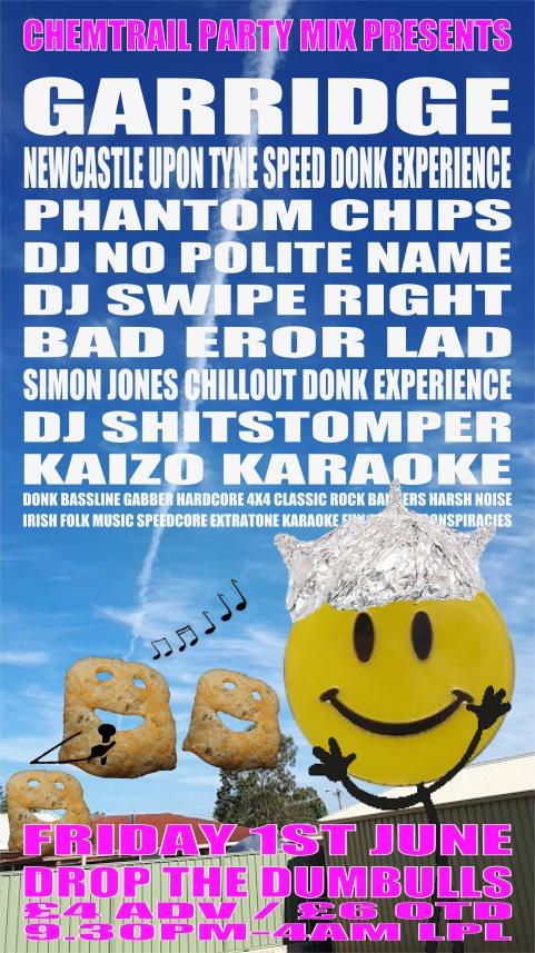 RA: Chemtrail Party Mix presents: Garridge / Newcastle Upon