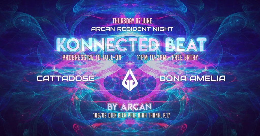 RA: Arcan Residents - Konnected Beat at Arcan, Vietnam (2018)