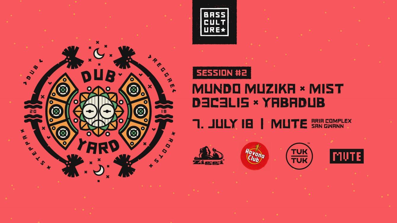 RA: Bass Culture's Dub Yard at Mute, Malta (2018)
