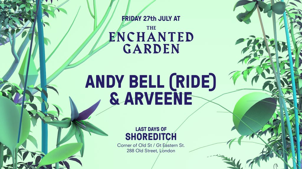 RA: Enchanted Garden with Arveene & Andy Bell at Last Days of ...