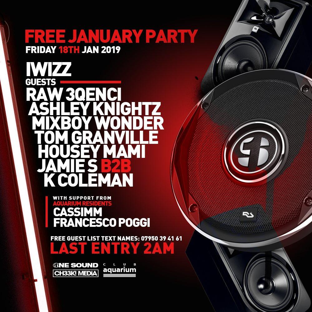 RA: 1ne Sound Free January Party at Aquarium, London
