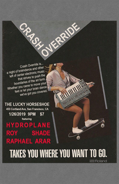 RA: Crash Override 04 at The Lucky Horseshoe, San Francisco