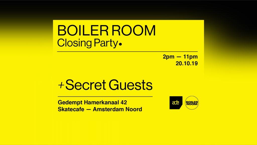 Boiler Room: ADE Closing Party
