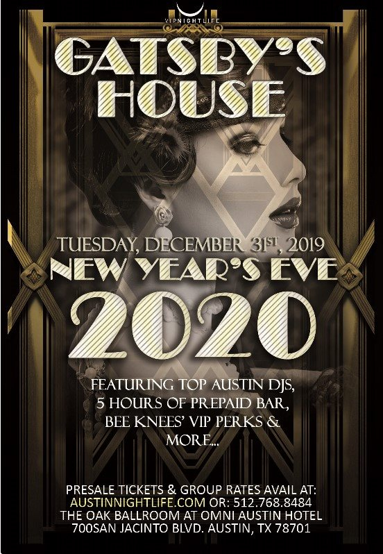 Austin New Years Eve 2020.Ra Gatsby S House Austin New Year S Eve 2020 At Omni